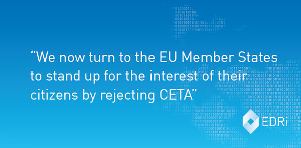 Citizens Rights Undermined By Flawed Ceta Deal Edri