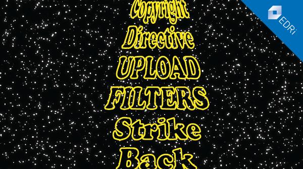 Copyright Directive: Upload filters strike back - EDRi
